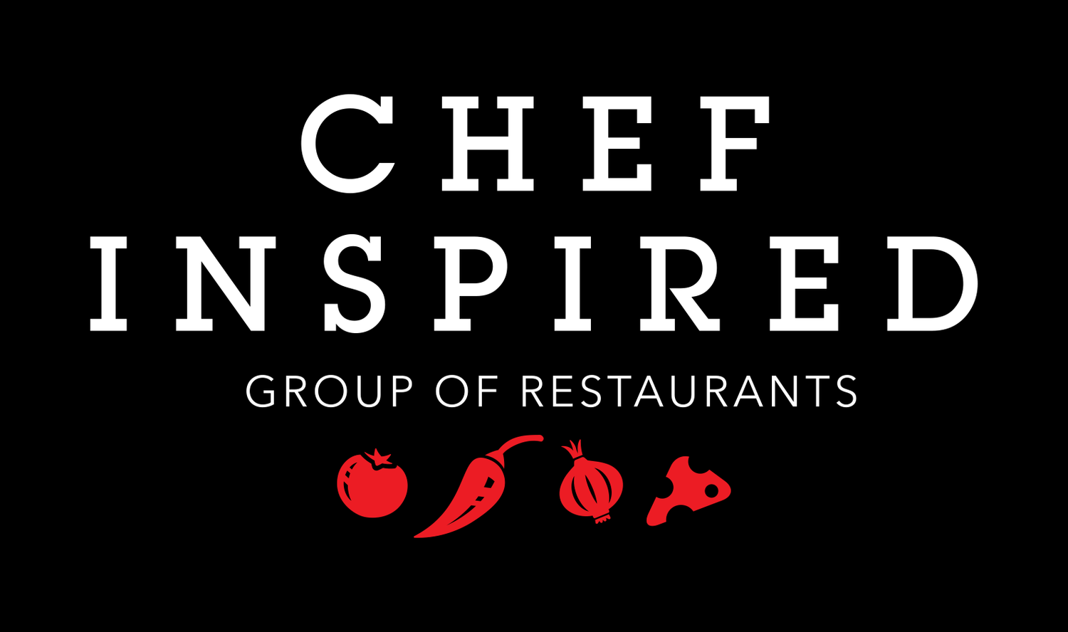 Chef Inspired Group of Restaurants
