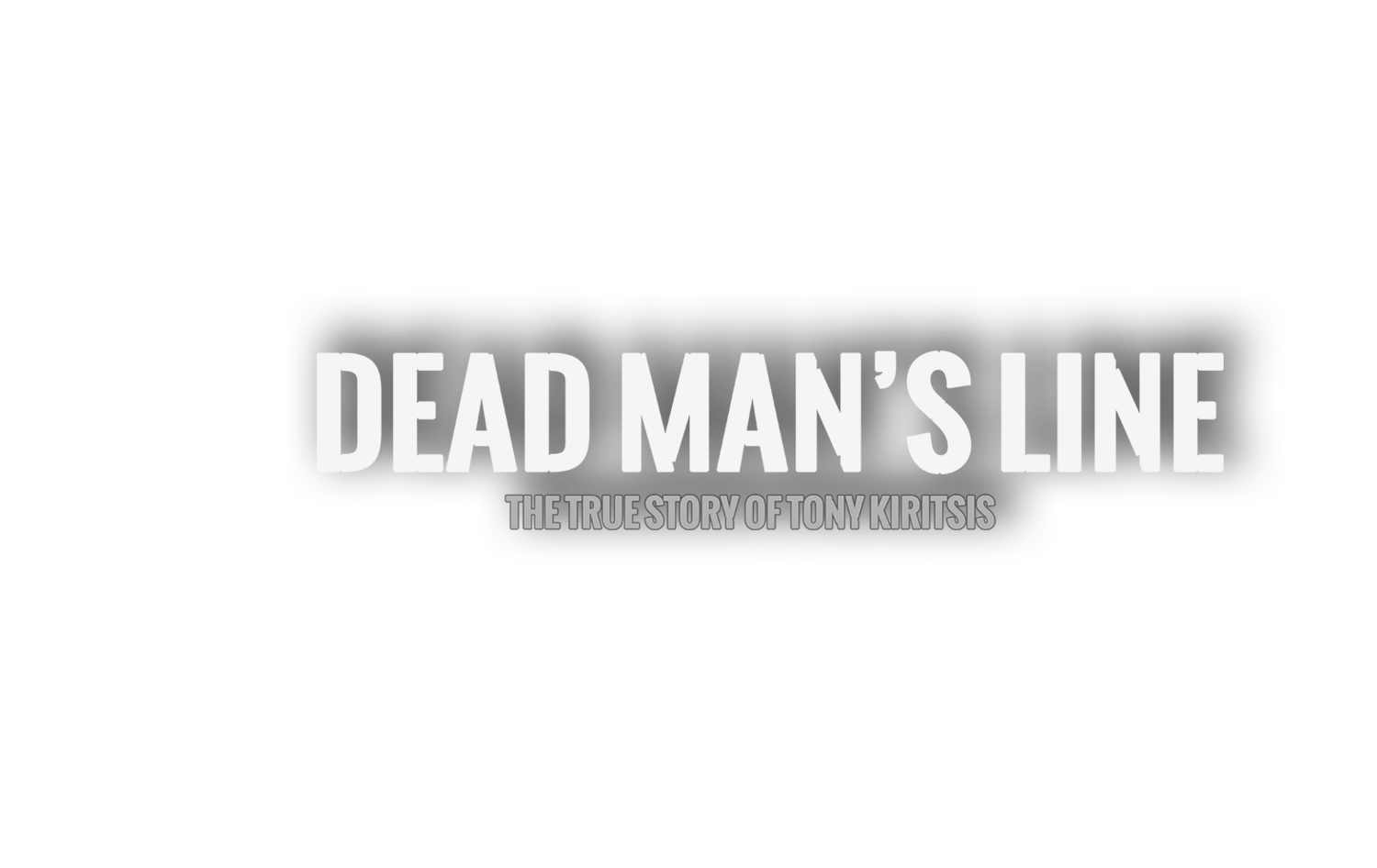 Dead Man's Line - The documentary about Tony Kiritsis