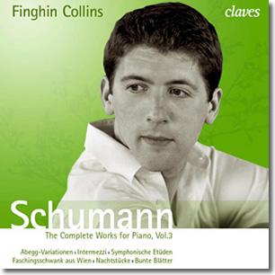 Schumann Complete Works for Piano Vol 3 - CLAVES, 2009 CD 1 Abegg Variations Op. 1 -Six Intermezzi Op. 4 -Etudes Symphoniques Op. 13 CD 2 Bunte Blätter Op. 99 -Nachtstücke Op. 23 -Faschingsschwank aus Wien Op. 26
