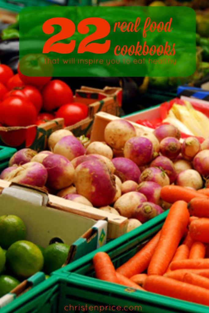 22 real food cookbooks