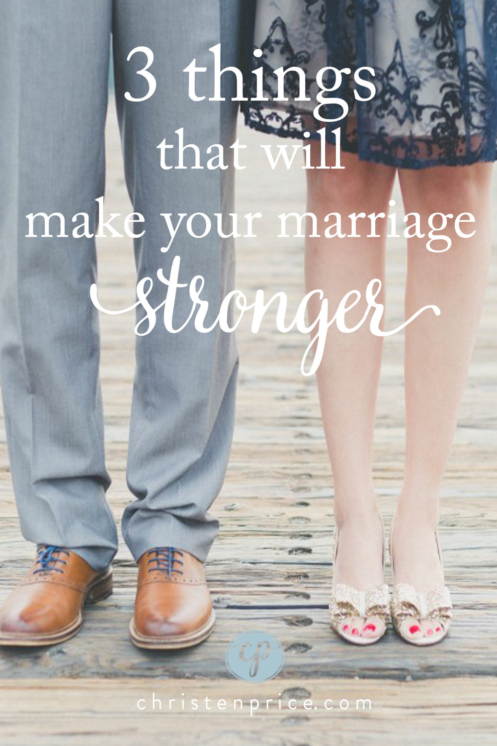 3 things to make your marriage stronger