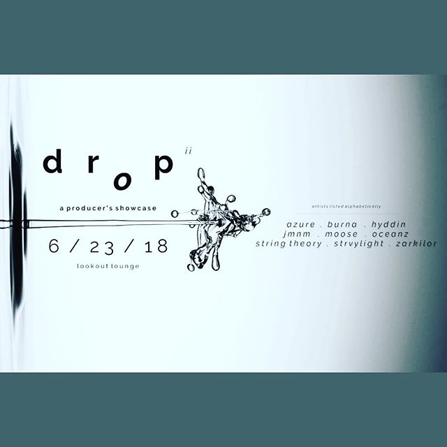 Saturday night we host Drop II: A Producer's Showcase, where some of the regions top EDM artists will showcase original music. Come check it out!