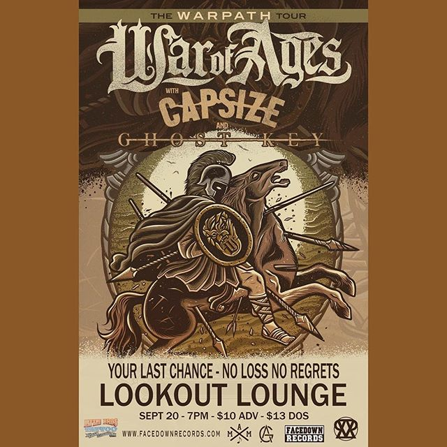 TONITE! @warofages with @capsizeband @ghostkeyband @yourlastchance and @nolossnoregrets Show starts at 7:00!