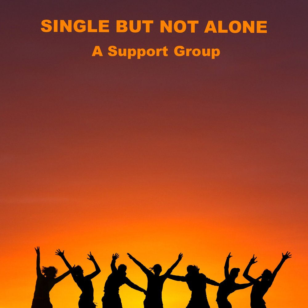 Single But Not Alone: A Support Group