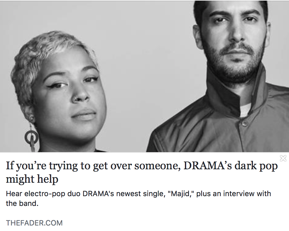 If you're trying to get over someone, DRAMA's dark pop might help - THE FADER