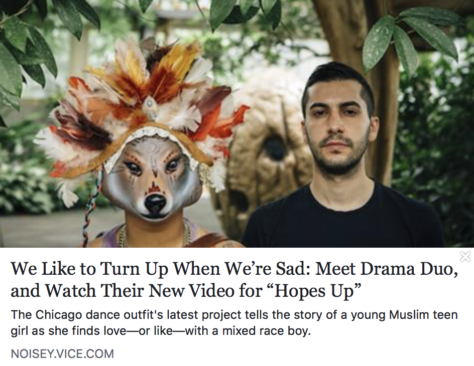 "We Like to Turn Up When We're Sad: Meet Drama Duo, and Watch Their New Video for ""Hopes Up"" - NOISEY.VICE"