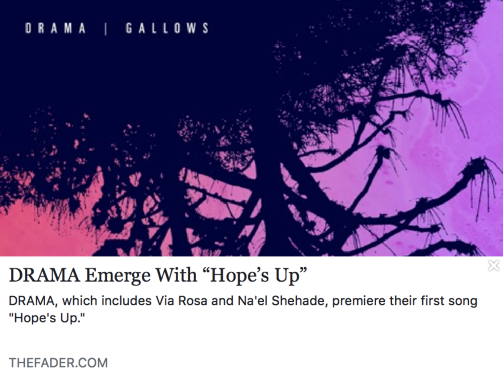 "DRAMA emerge with ""Hope's Up"" - THE FADER"