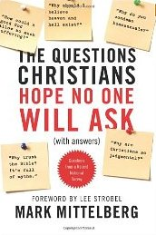 Mittelberg-Mark-The-Questions-Christians-Hope-No-One-Will-Ask2