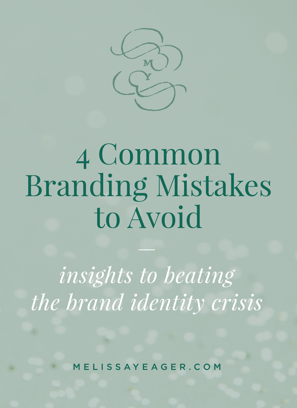 4 Common Branding Mistakes to Avoid: insights to beating the brand identity crisis