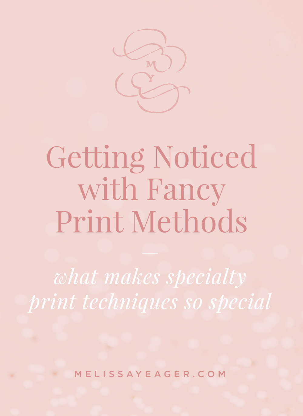 Getting Noticed with Fancy Print Methods - what makes specialty print techniques so special