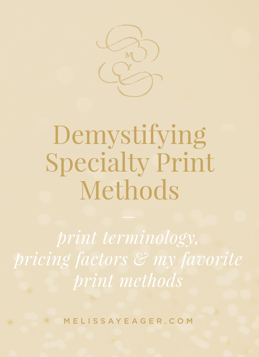 Demystifying Specialty Print Methods - print terminology, pricing factors & my favorite print methods such as letterpress, metallic foil stamping, and laser engraving