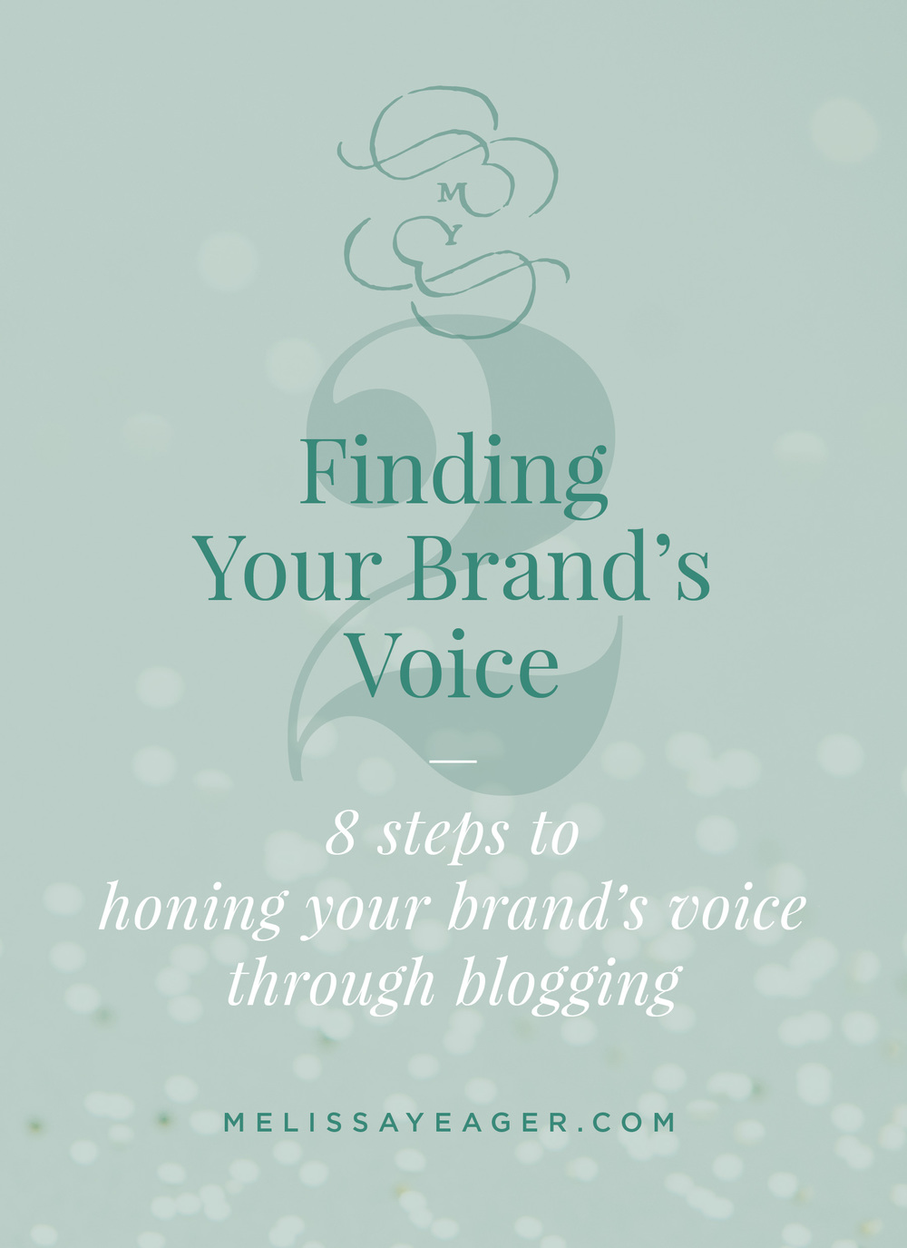 Finding Your Brand's Voice: Part 2 - 8 steps to honing your brand's voice through blogging