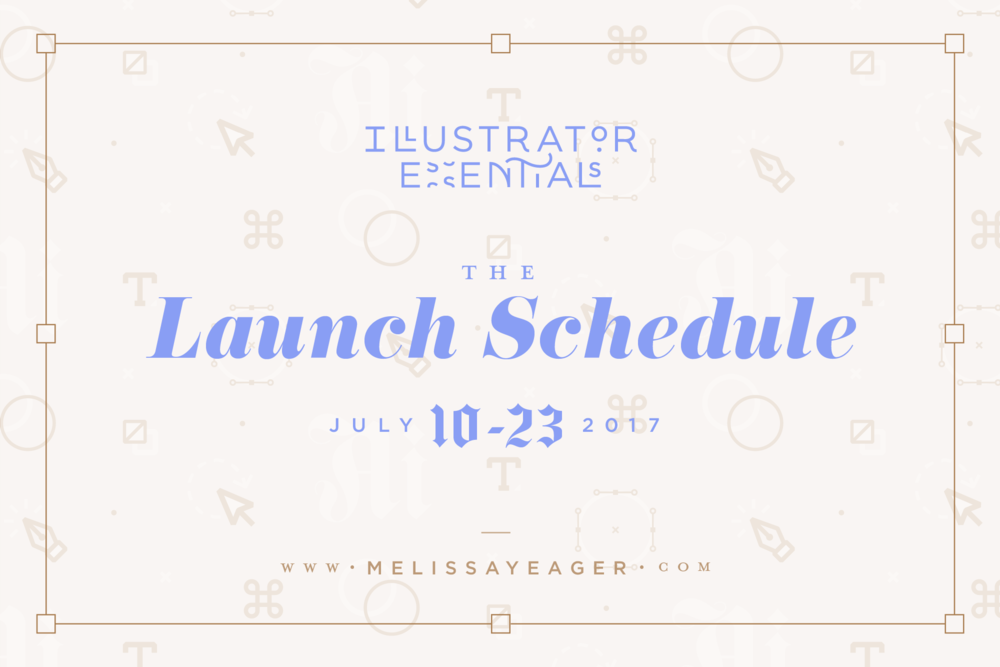 The Illustrator Essentials Launch Schedule