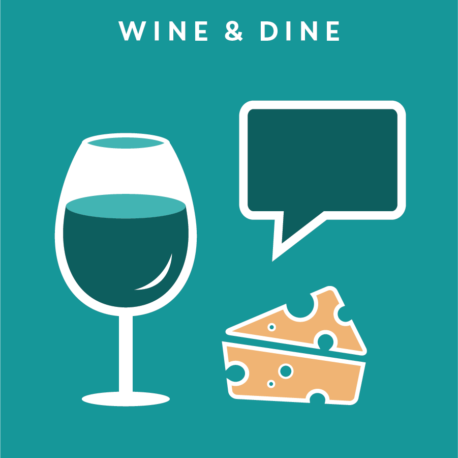 WINE & DINE 團體訪談   Wine & Dine is a casual version of a focus group. It offers approachable and comfortable environments to the participants, similar to a social event, allowing them to speak more freely, and have the opportunities to collaborate with each other.