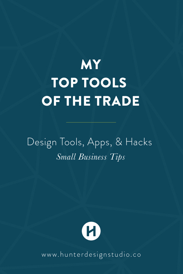 My Top Tools Of The Trade Hunter Design Studio