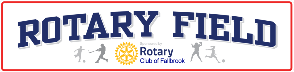 Fallbrook Rotary field signage proofs.png