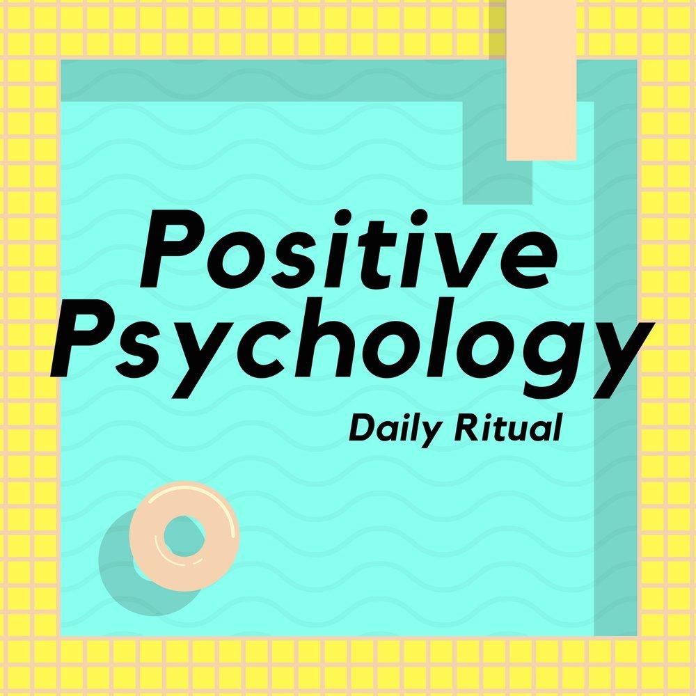 Positive Psychology Daily Ritual