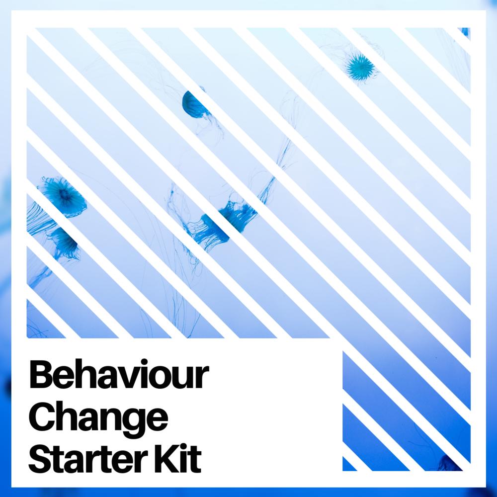 Behaviour Change Starter Kit