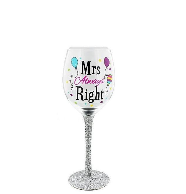 Mrs Always Right Glass