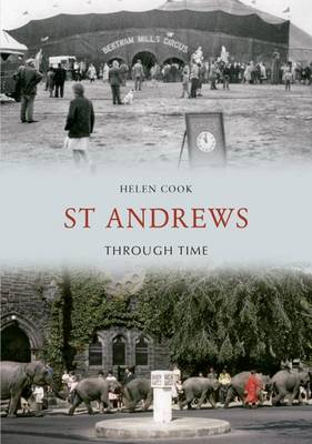 St. Andrews Through Time