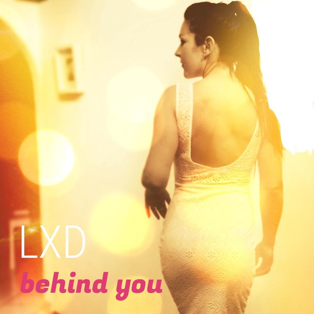 Cover LXD-Behind you.jpg