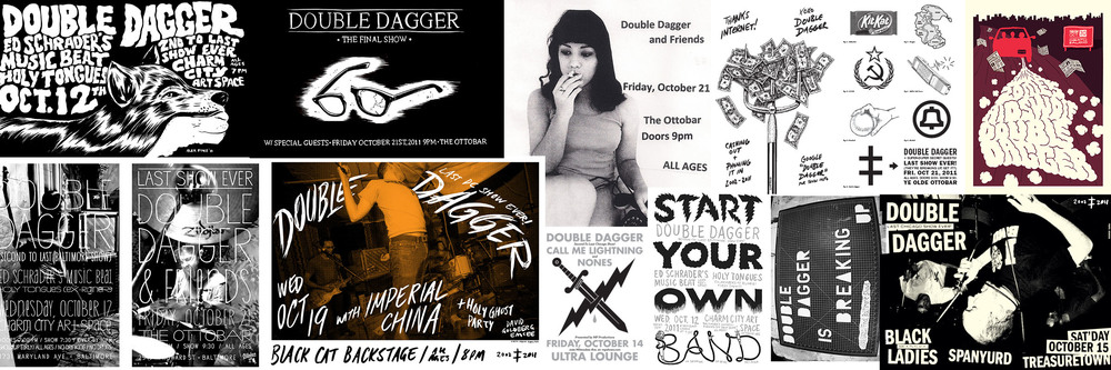 Double Dagger's homemade final tour flyers.