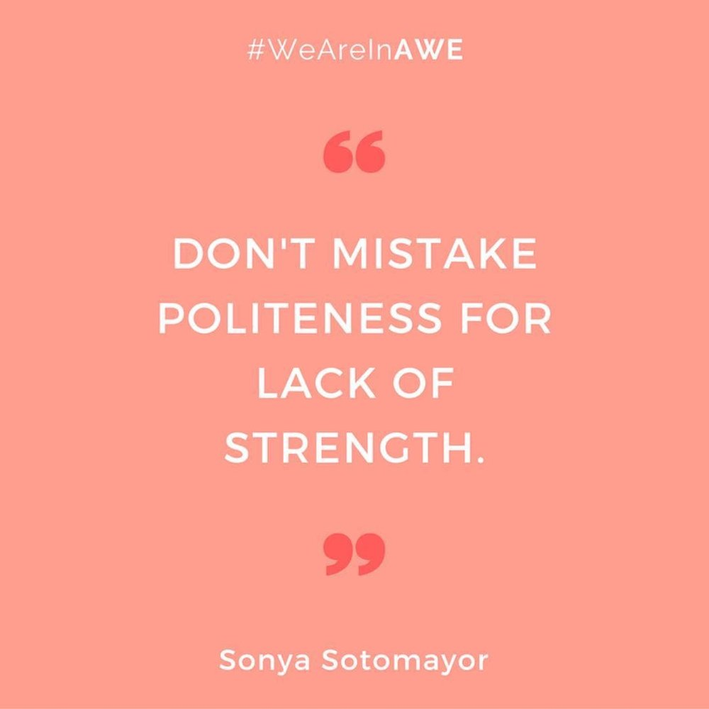 Quote by Sonya Sotomayor