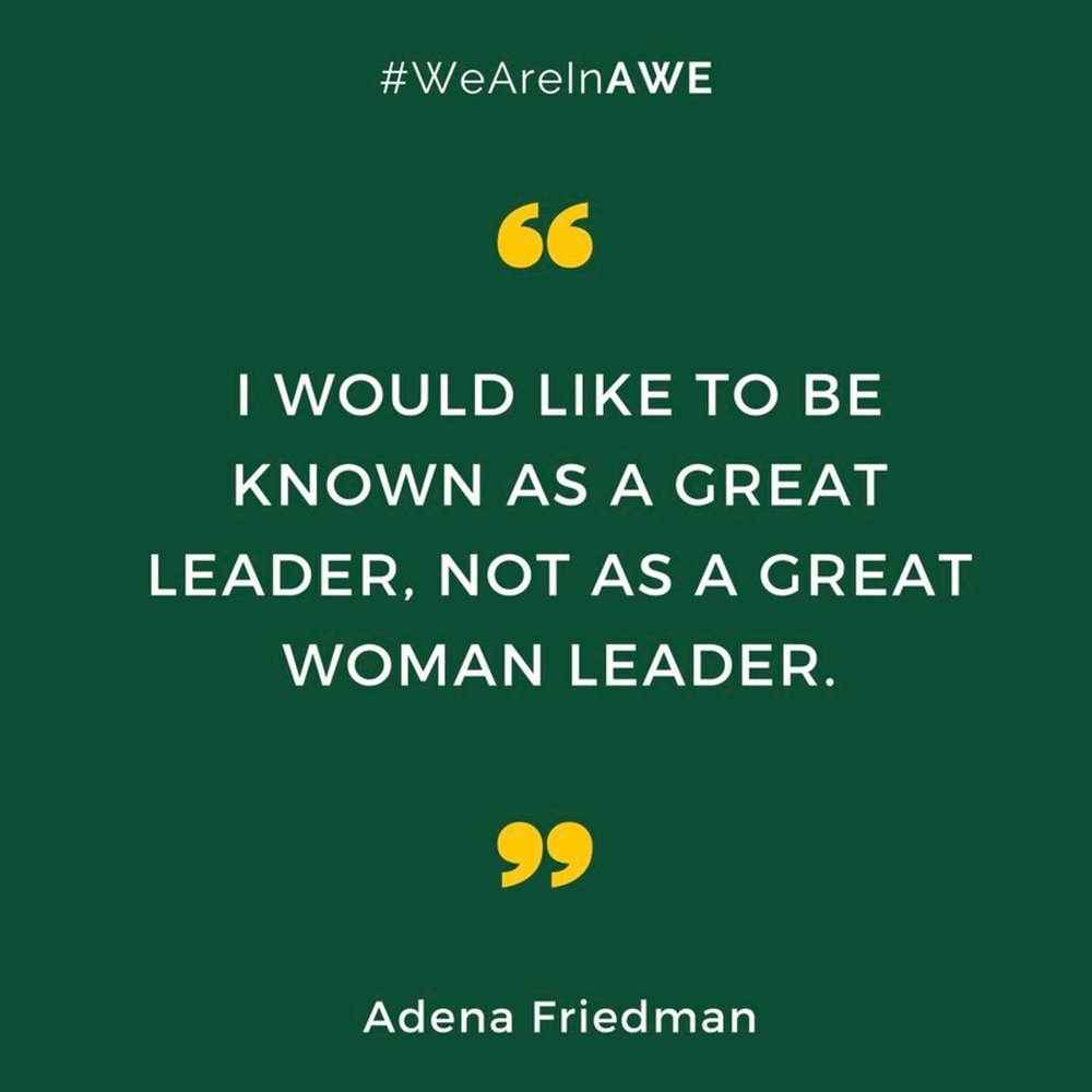 Quote by Adena Friedman