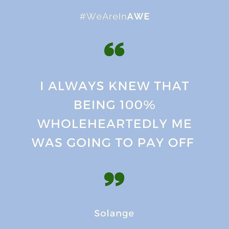 Quote by Solange