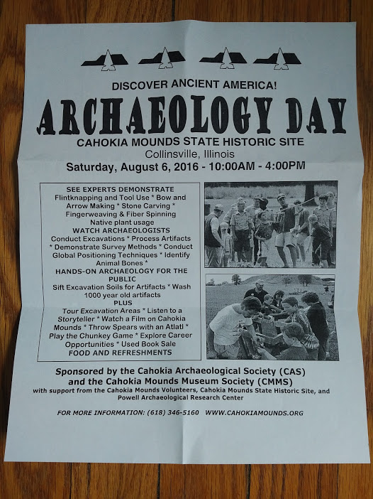Archaeology Day at Cahokia is August 6, from 10:00 AM - 4 PM.  Here's the details, from the flyer I just got in the mail!