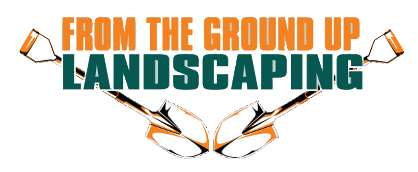 From the Ground Up Landscaping