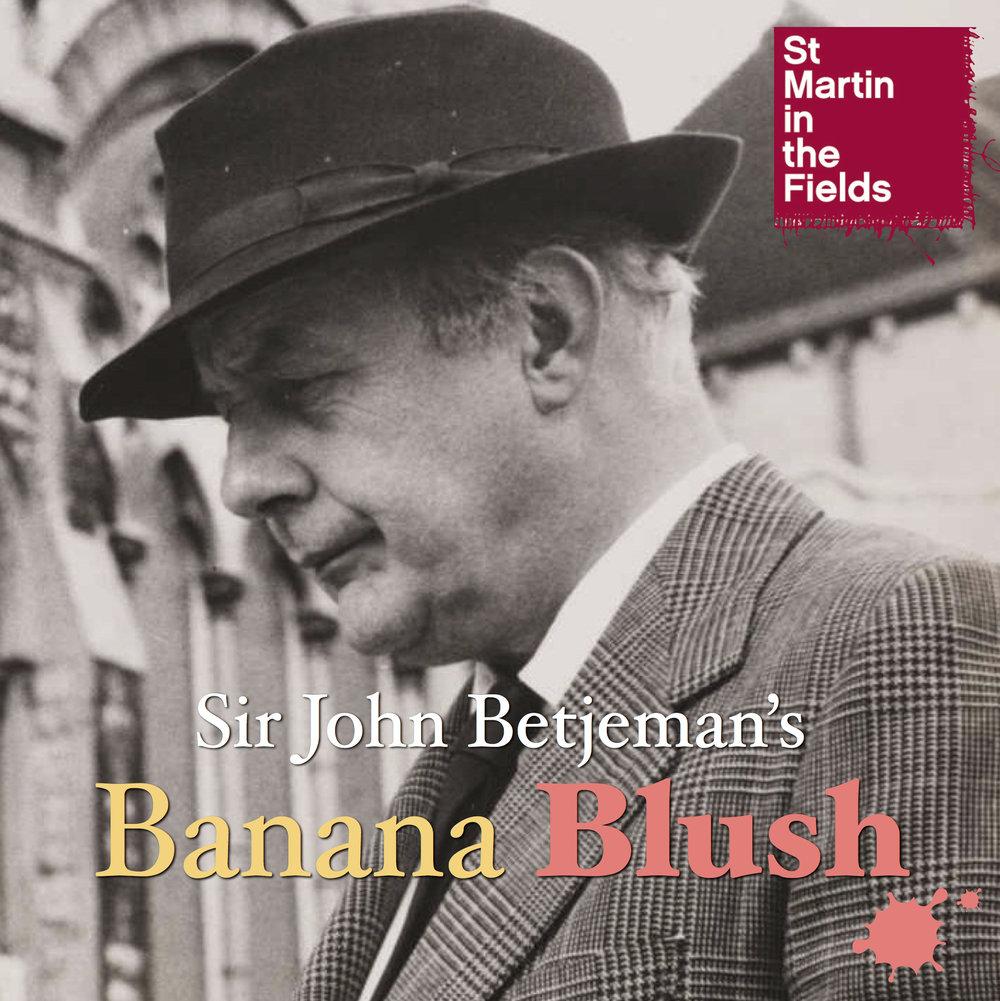 Concert: Sir John Betjeman's Banana Blush