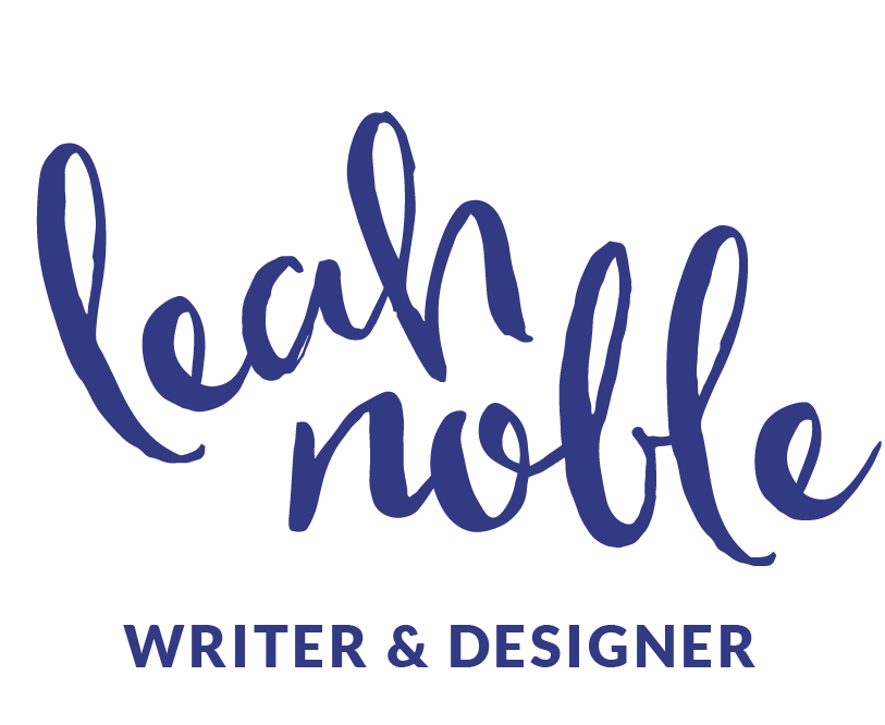 Leah Noble - Writer & Designer