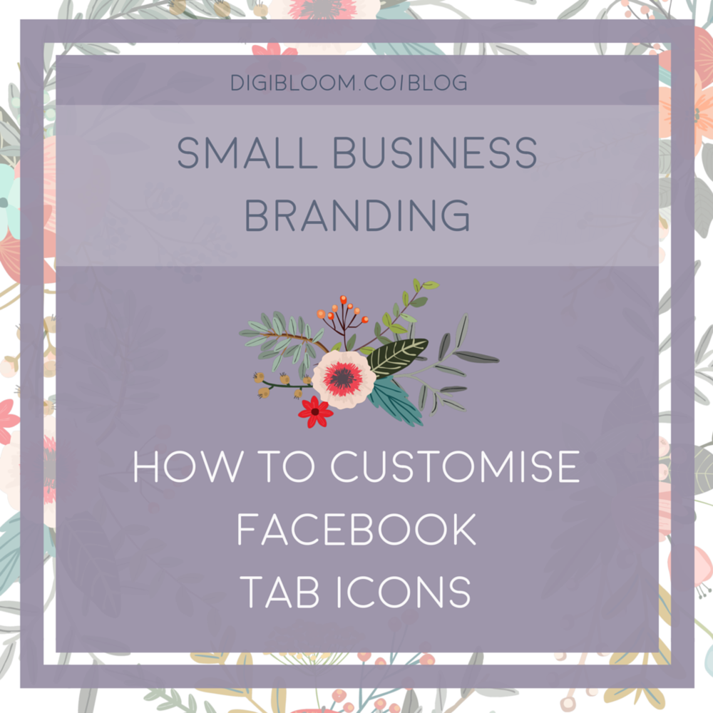 Learn how to customise your Facebook page tabs