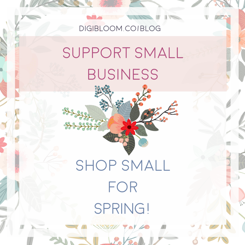 Shop Small with Digibloom's Small Business Spring gift guide