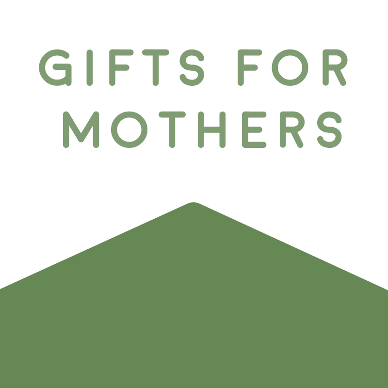 Gifts for Mothers