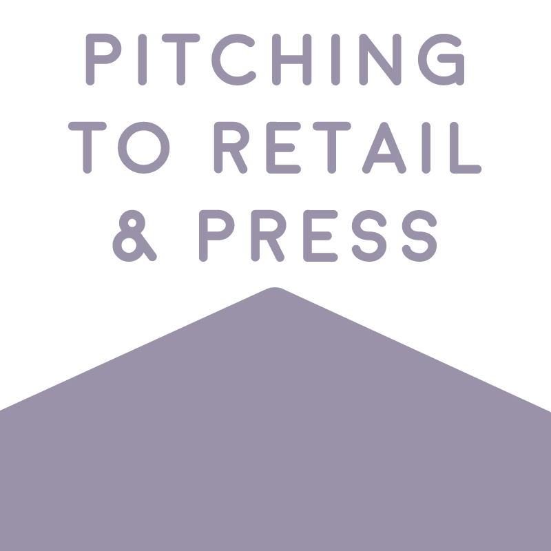 Pitching to Retail, Blogs, and Press