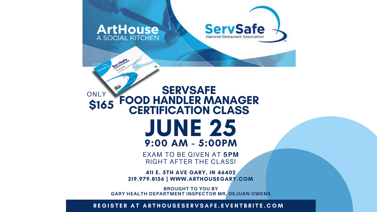 Arthouse Servsafe Food Handler Manager Certification Class Arthouse