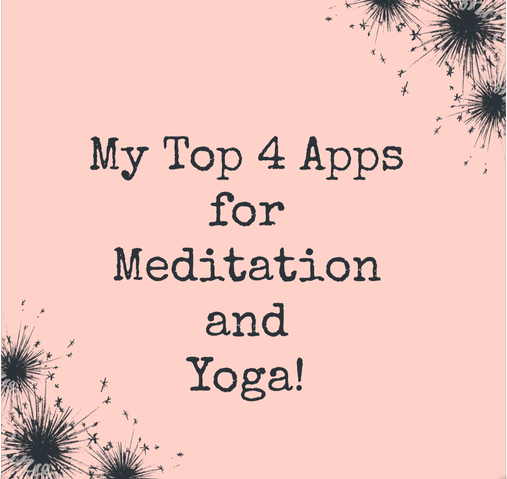 Banner that says my top 4 apps for meditation and yoga.