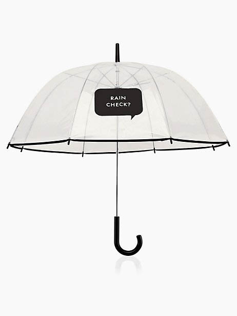 KATE SPADE rain check?