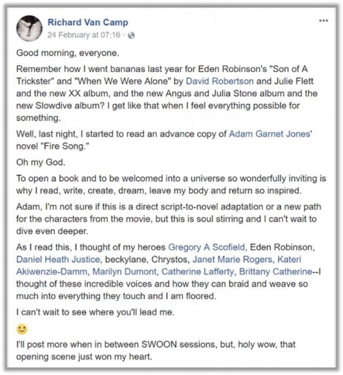 Author Richard Van Camp's glowing endorsement's of  Fire Song  (from Richard's Facebook page)