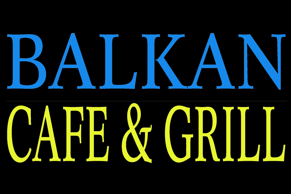 BALKAN CAFE & GRILL (Location 1)