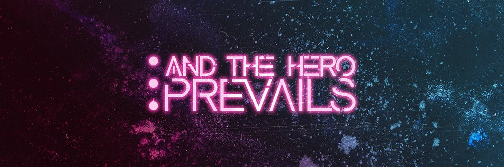 Copy of Music By: And The Hero Prevails