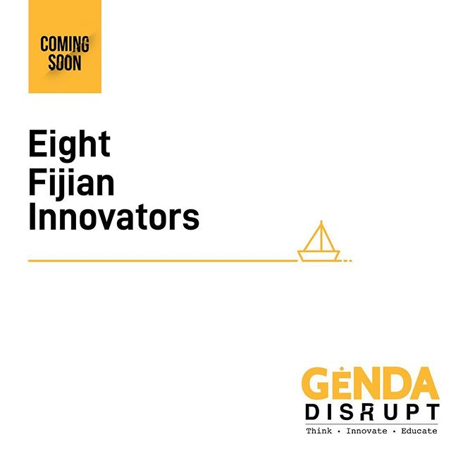 Coming Soon! . Do you know a #Fijian whose turned their #ideas into a venture or an initiative that's impacting a #socialchange in our communities? . We want to hear their story! ✉️: thegendaproject@gmail.com . #GendaDISRUPT Think. Innovate. Educate.