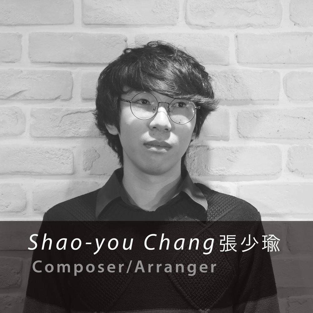 張 少瑜 / 作曲、編曲  Charles Chang   / Composer  曾就讀於台灣國立高雄師範大學音樂系作曲組,師事於簡郁珊老師、張琇琇老師。  現為職業keyboard手、編曲 演出經歷為: 謝震廷 樂團member 通心粉浪潮HTC DESIRE PARTY ,2015 謝震廷 《年》ep發佈演唱會、新加坡華藝音樂節