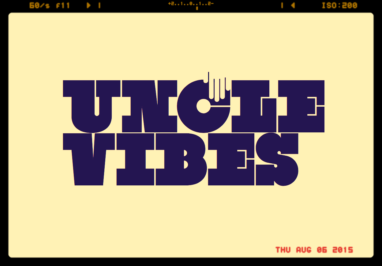 Uncle Vibes