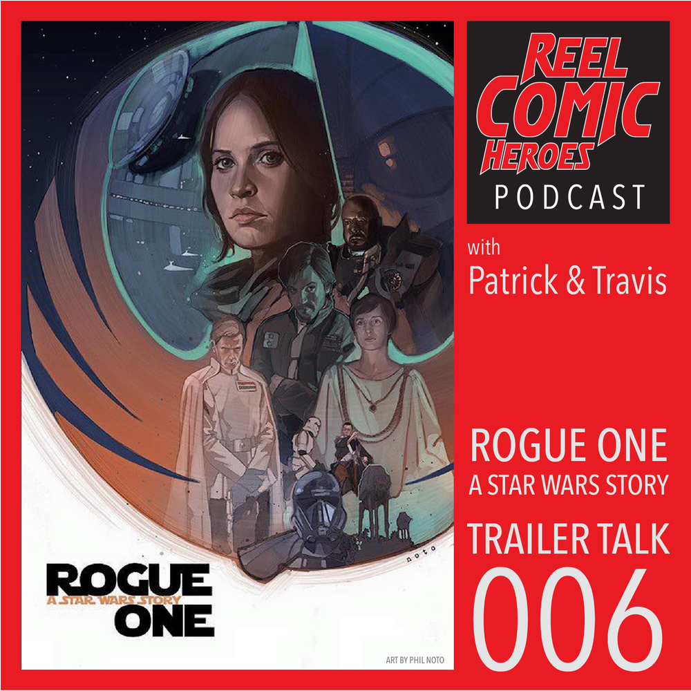 TrailerTalk_episode006_rogueOne.jpg
