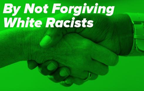 Black America should stop forgiving white racists via The Washington Post