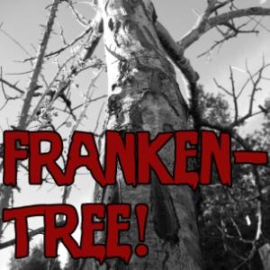 !FRANKENTREE!