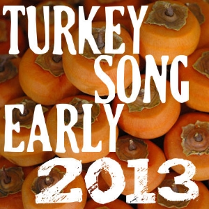 Turkeysong, the year in pictures 2013 Summer/Fall